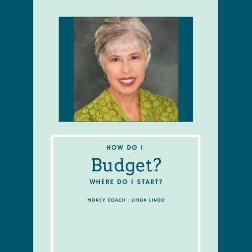 How do I budget? Where do I start?