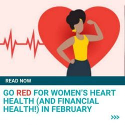 Go Red for Women's Heart Health (and Financial Health!) in February